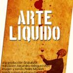 La obra de arte y el proceso creativo: Arte liquido